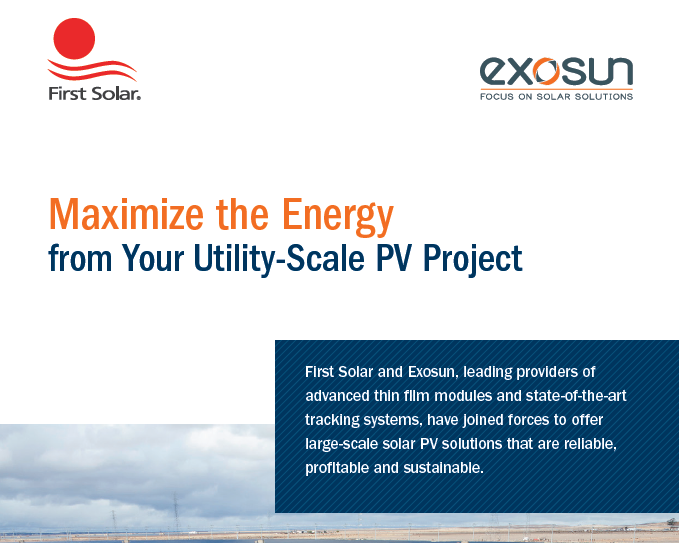 Maximize the Energy - Exosun and First Solar|Maximize the Energy - Exosun and First Solar