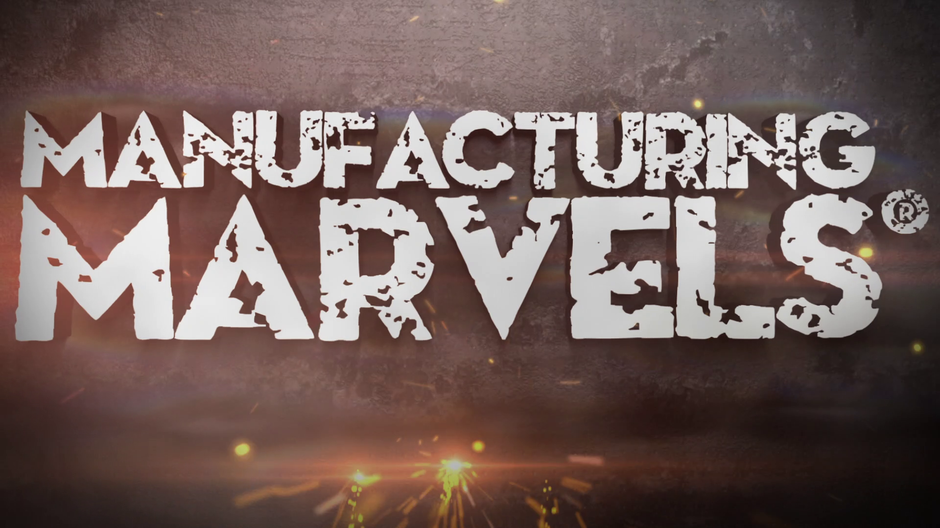 Manufacturing Marvels|